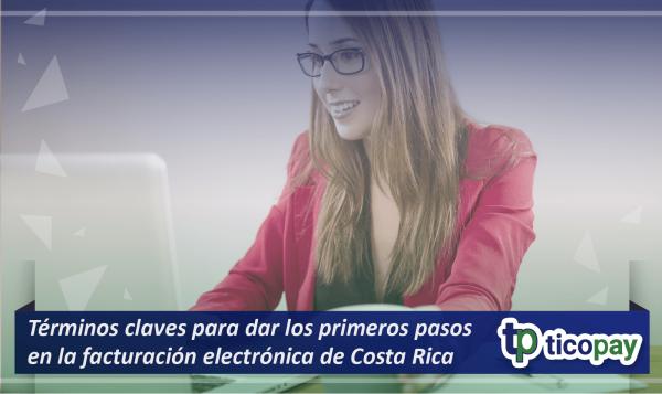 Términos de la facturación electrónica de Costa Rica